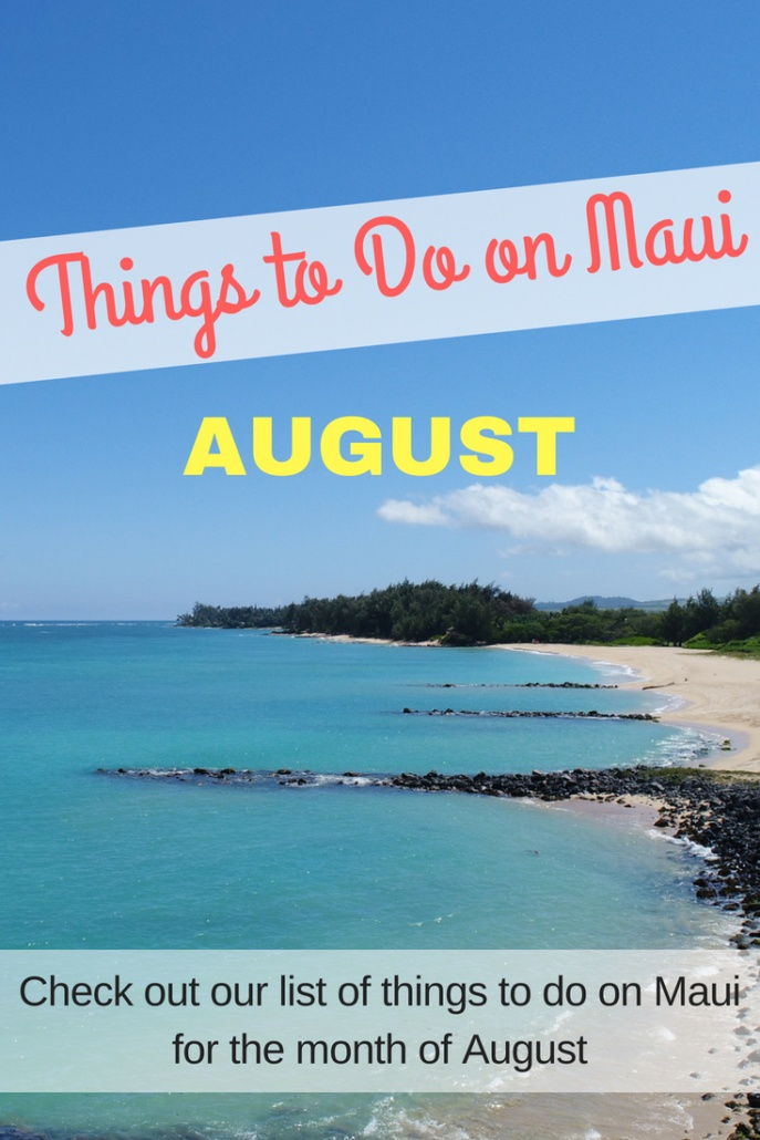 Things to Do in Maui in August